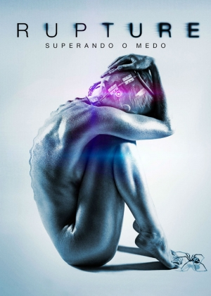 Cartaz oficial do filme Rupture: Superando o Medo