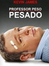 Cartaz oficial do filme Professor Peso Pesado