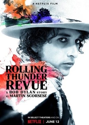 Cartaz oficial do filme Rolling Thunder Revue: A Bob Dylan Story by Martin Scorsese