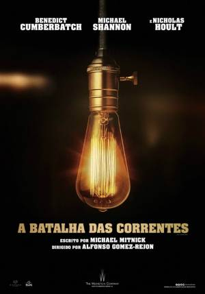 Cartaz oficial do filme A Batalha das Corrente
