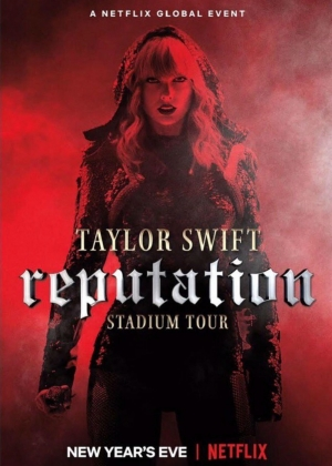 Cartaz do filme Taylor Swift reputation Stadium Tour