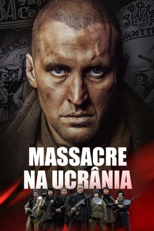 Cartaz oficial do filme Massacre Na Ucrânia